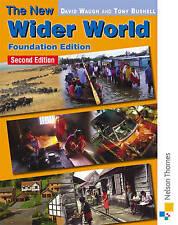The New Wider World Foundation Edition - Second Edition, Waugh, David, Bushell,