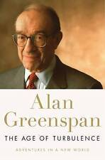 The Age of Turbulence: Adventures in a New World, Alan Greenspan