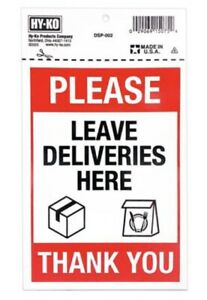 Hy-Ko Please Leave Deliveries Here Thank You Sign 5x7 Polystyrene DSP-002 New