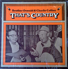 BRO.OSWALD & CHARLIE COLLINS-THAT'S COUNTRY - ROUNDER LP - IN SHRINK