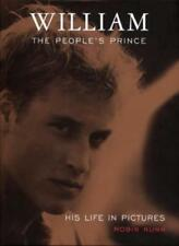 William: The People's Prince - His Life in Pictures,Robin Nunn