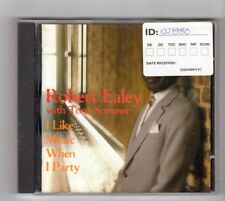 (HW540) Robert Ealey with Tone Sommer, I Like Music When I Party - 1997 CD