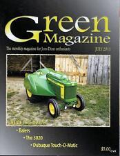 John Deere Green Magazine July 2011 Featured Models JD 3020 & Touch-O-Matic