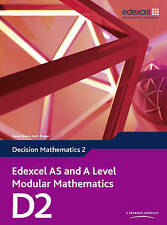 Edexcel AS and A Level Modular Mathematics Decision Mathematics 2 D2 by Susie...