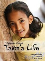 Tsion's Life, Hardcover by Bellward, Stacy; Berge, Erlend (ILT), Brand New, F...
