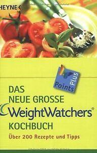 Das neue große Weight Watchers Kochbuch: über 200 Rezept...   Buch   Zustand gut