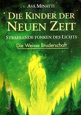 DIE KINDER DER NEUEN ZEIT - Strahlende Funken des Lichts - Ava Minatti  BUCH