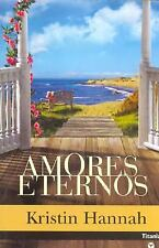 Amores Eternos  the Things We Do for Love (Spanish Edition)