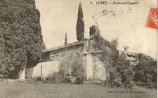 CARTE POSTALE ISTRES ANCIENNE CHAPELLE
