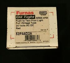 Furnas Oil Tight Push Test Pilot Light Full Voltage Type 24V ACDC Red 52PA6D2A