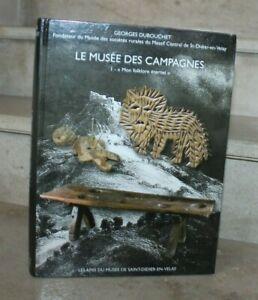 G.Dubouchet- le musée des campagnes, T1. Mon folklore éternel