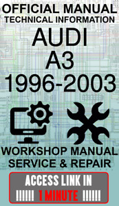 ACCESS LINK OFFICIAL WORKSHOP MANUAL SERVICE & REPAIR AUDI A3 1996-2003