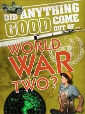 Did Anything Good Come Out Of: Wwii  BOOKH NEW