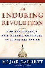 The Enduring Revolution: How the Contract with America Continues to Shape the Na