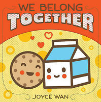 We Belong Together by Wan, Joyce, NEW Book, FREE & FAST Delivery, (Board book)