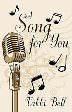 NEW A Song for You by Vikki Bell