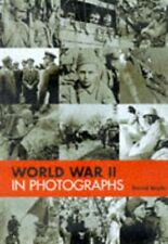 World War Two in Photographs By David Boyle
