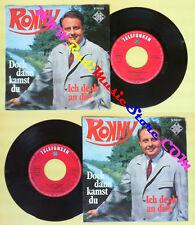 LP 45 7'' RONNY Doch dann kamst du Ich denk'and dich TELEFUNKEN no cd mc dvd