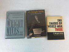 LOT OF 3 C. WRIGHT MILLS Causes of World War III - Letters - Tilman Biography