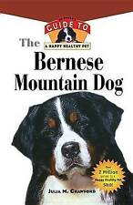 Bernese Mountain Dog: An Owner's Guide to a Happy Healthy Pet (Your Happy Health