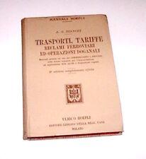 Manuali Hoepli - Bianchi - Trasporti, Tariffe Reclami ferroviari - ed. 1901