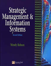Strategic Management and Information Systems: An Int..., Robson, Wendy Paperback