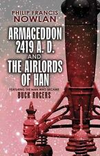 Armageddon--2419 A.D. and the Airlords of Han (Paperback or Softback)