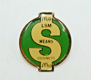 McDonalds LSM Means Business $ Dollar Sign Collectible Pinback Pin Button Green