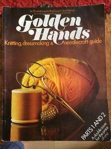 Golden Hands.Parts 1+2.knitting.Dressmaking.Needlecrafts.2nd edition.1972.