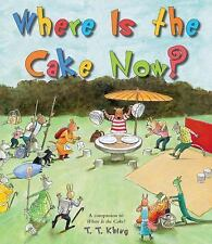 Where Is the Cake Now?-ExLibrary