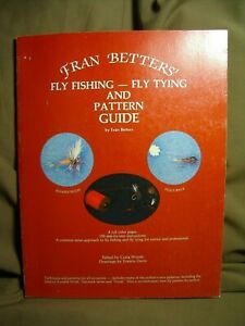 Fran Betters Fly Fishing and Pattern Guide 1986