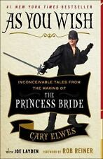 As You Wish: Tales from the Making of the Princess Bride by Cary Elwes