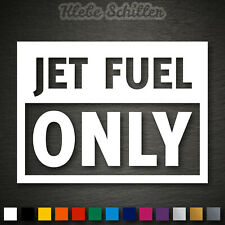 14391 Jet Fuel Only Aufkleber 120x89mm Sticker Tuning Fun OEM JDM DUB