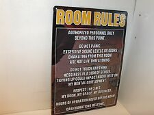 Room Rules-My Room,My Space,My Business,Cash Donations Welcome`Sealed`Free To US
