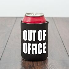 Out Of Office Funny Can Cooler/Drinking theme can sleeve/Beer lover/novelty gift
