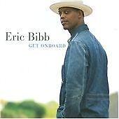 Eric Bibb - Get on Board (2008)
