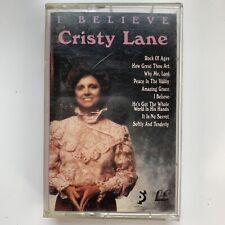 Cristy Lane I Believe (Cassette)