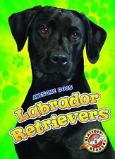 Labrador Retrievers by Chris Bowman (2015, Hardcover)