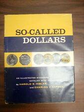So-Called Dollars by Harold Hibler and Charles Kappen 1963 1st Edition