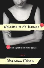 Welcome to my Planet by Shannon Olson (1st) SIGNED