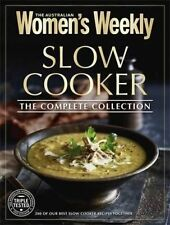 Slow Cooker The Complete Collection by Women's Weekly The Australian - NEW