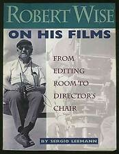 Sergio LEEMANN / Robert Wise on His Films From Editing Room Signed 1st ed 1995