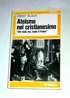 Ateismo nel cristianesimo - Ernst Bloch - Feltrinelli, 1971