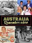 Australia Remember When by Bob Byrne (Paperback, 2016)