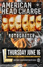 AMERICAN HEAD CHARGE/MOTOGRATER 2016 MONTANA CONCERT TOUR POSTER- Nu Metal Music