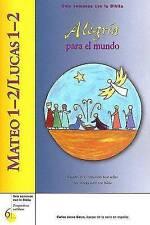 Mateo 1–2/Lucas 1–2: Alegría para el mundo (Six Weeks with the Bible) (Spanish E