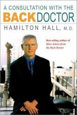 A Consultation with the Back Doctor by Hamilton Hall (2003, Hardcover)