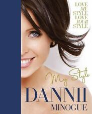 Dannii: My Style