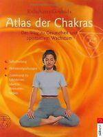 Atlas der Chakras: Der Weg zu Gesundheit und spirituelle... | Buch | Zustand gut