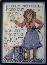 IF ONY MEN COULD READ OUR MINDS...  KIT by JOAN ELLIOTT for DESIGN WORKS CRAFTS